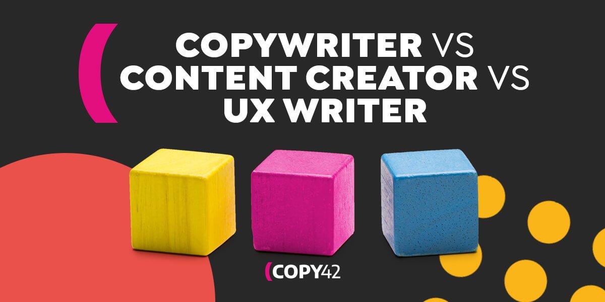 Copywriter, content writer, UX writer differenze e punti di contatto