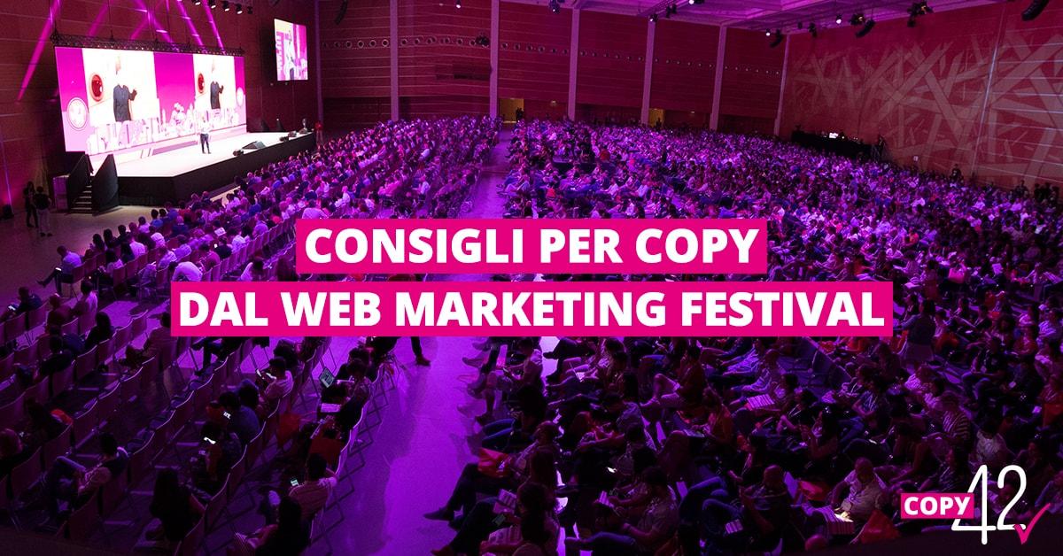 Consigli per copy dal Web Marketing Festival
